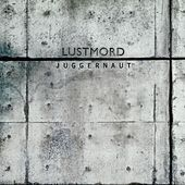 Play & Download Juggernaut by Lustmord | Napster
