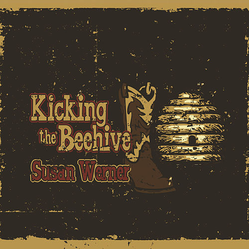 Play & Download Kicking the Beehive by Susan Werner | Napster