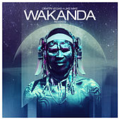 Wakanda (The Remixes) by Dimitri Vegas & Like Mike