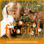 Play & Download Våra barns favoriter by Various Artists | Napster