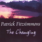 Play & Download The Changing by Patrick Fitzsimmons | Napster