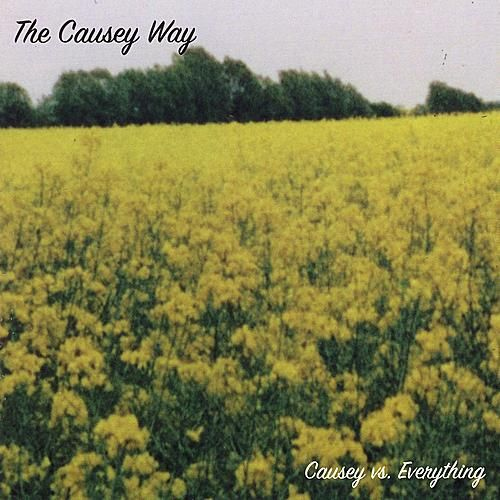 Causey Vs. Everything by Causey Way