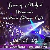 Play & Download 03-01-02 - Winston's - San Diego by Garaj Mahal | Napster