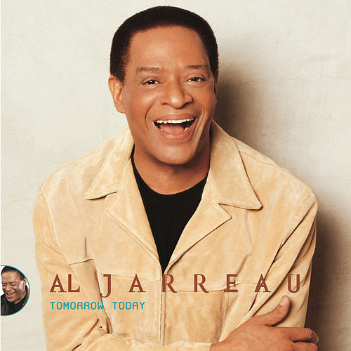 Play & Download Tomorrow Today by Al Jarreau | Napster