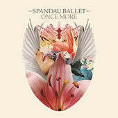 Once More by Spandau Ballet