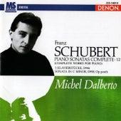 Schubert: Piano Sonatas Complete, Vol. 12 by Michel Dalberto