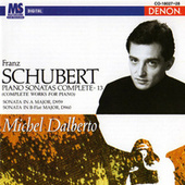 Schubert: Complete Works for Piano, Vol. 13 by Michel Dalberto