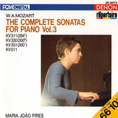 Play & Download Mozart: The Complete Sonatas for Piano, Vol. 3 by Maria Joao Pires | Napster