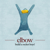 Play & Download Build A Rocket Boys! by Elbow | Napster