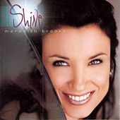 Play & Download Shine by Meredith Brooks | Napster