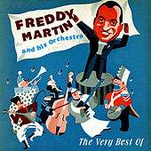Play & Download The Very Best Of by Freddy Martin | Napster