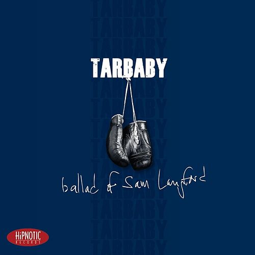 Ballad of Sam Langford by Tarbaby