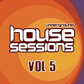 Underground House Sessions Vol. 5 - EP by Various Artists