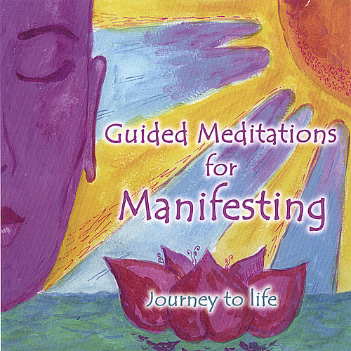 Guided Meditations for Manifesting by Chitra Sukhu