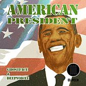 Play & Download American President by Ghostface (Electronic) | Napster