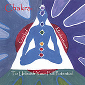 Chakra: Guided Meditations to Unleash Your Full Potential by Chitra Sukhu