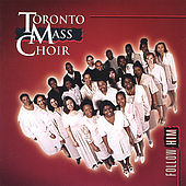 Play & Download Follow Him by Toronto Mass Choir | Napster