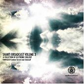 Shanti Broadcast Vol.3 - EP by Various Artists