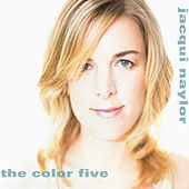 Play & Download The Color Five by Jacqui Naylor | Napster