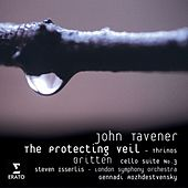 Play & Download John Tavener: The Protecting Veil by Steven Isserlis | Napster
