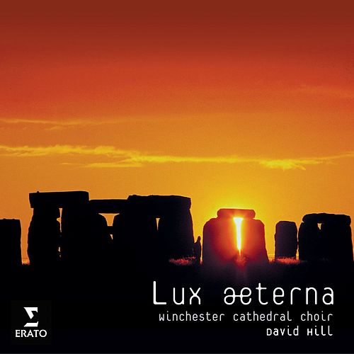 Play & Download Lux Aeterna Motets by Winchester Cathedral Choir | Napster