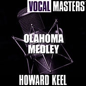 Vocal Masters: Olahoma Medley by Howard Keel