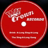 Drink-A-Long Sing-A-Long by The Sing-A-Long Gang