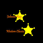Play & Download Western Classics by Johnnie Ray | Napster