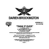 Play & Download Think It Over b/w I Need You by Darien Brockington | Napster