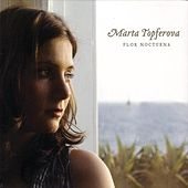 Play & Download Flor Nocturna by Marta Topferova | Napster