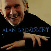 Play & Download Every Time I Think Of You by Alan Broadbent | Napster
