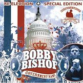 Play & Download Government Name - Special Edition by Bobby Bishop | Napster