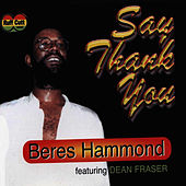 Play & Download Say Thank You by Beres Hammond | Napster