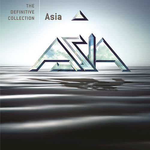 Play & Download The Definitive Collection by Asia | Napster