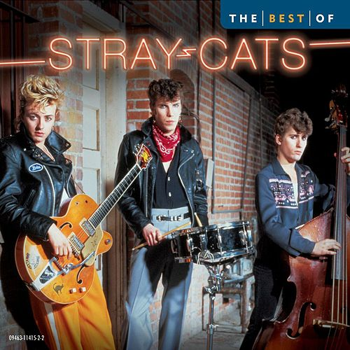 Play & Download Best Of The Stray Cats by Stray Cats | Napster