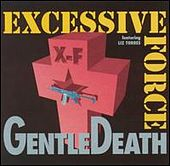 Gentle Death by Excessive Force