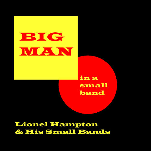 Big Man In A Small Band by Lionel Hampton