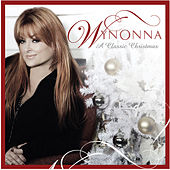 Play & Download A Classic Christmas by Wynonna Judd | Napster