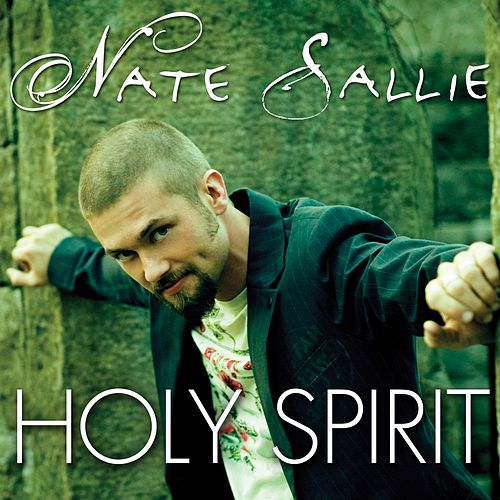 Play & Download Holy Spirit by Nate Sallie | Napster