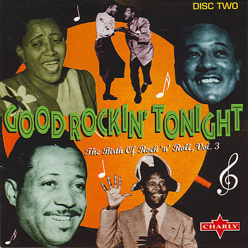 Good Rockin' Tonight - The Birth Of Rock 'n' Roll Vol.1 Cd2 by Various Artists