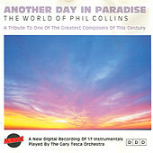 Play & Download Another Day In Paradise - The World Of Phil Collins by Gary Tesca | Napster