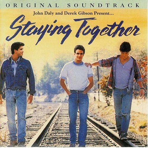 Play & Download Staying Together Original Soundtrack by Various Artists | Napster