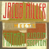 Jacob Miller Meets The Fatman Riddi by Jacob Miller