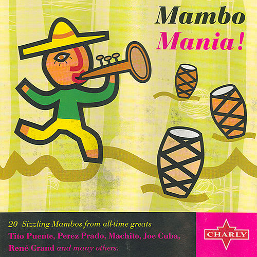 Play & Download Mambo Mania! by Various Artists | Napster
