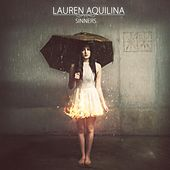 Play & Download Sinners (EP) by Lauren Aquilina | Napster