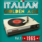 Play & Download Italian Golden Age 1965 Vol. 1 by Various Artists | Napster
