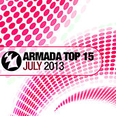 Armada Top 15 - July 2013 by Various Artists
