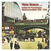 Play & Download Mein Berlin … Die Lieder von Walter Kollo in Originalaufnahmen by Various Artists | Napster