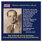 Play & Download Fabulous British Dance Bands: Bert Ambrose - From the Depression Years to the Second World War (Recordings 1931-1942) by Various Artists | Napster