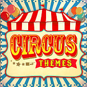 Circus Themes by Various Artists